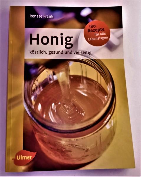 Honig, köstlich, gesund und vielseitig