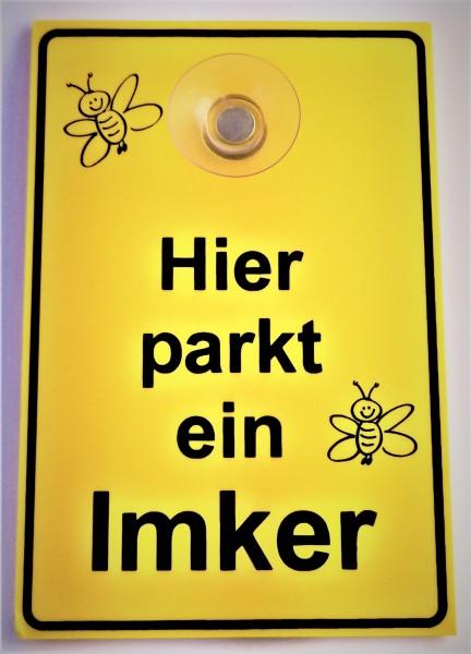 """Schild mit Saugnapf """"Hier parkt ein Imker"""""""